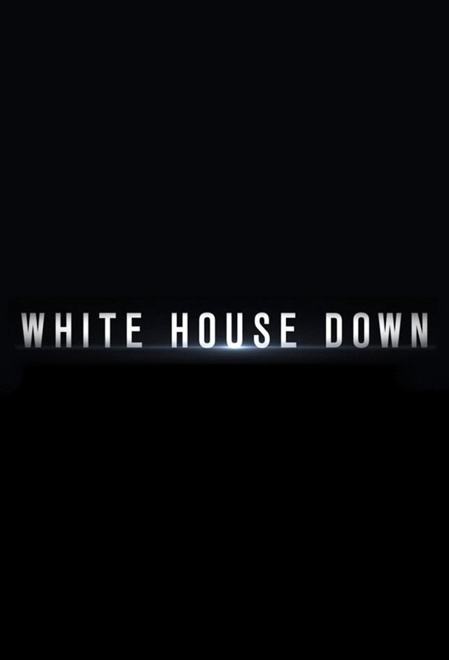 White House Down Posters