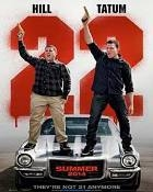 "CHANNING TATUM AND JOHAN HILL'S NEW MOVIE ""22 Jump Street """