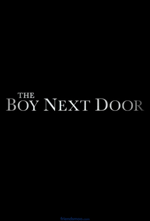 The Boy Next Door Movie Trailer