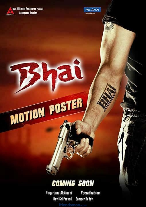 Nagarjuna's Bhai Motion Poster | Photo | Video | Trailer | Teaser
